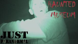 GHOST HUNT Haunted Museum Pt 2 of 3 | Just Paranormal