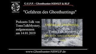 Gefahren des Ghosthuntings - Talk von Tom Pedall und Dr. Sebastian Bartoschek #Geister #geisterjäger