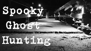 SPOOKY GHOST HUNTING