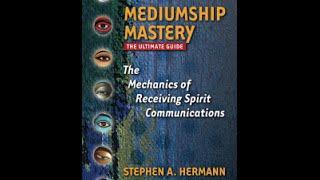 #52 - Rev. Steve Hermann Mediumship Mastery