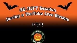 GB-RIFT Ghost Box Session During a YouTube Live Stream 4-10-16