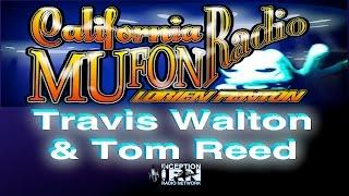 Travis Walton & Tom Reed - Alien Abduction Secrets - California Mufon Radio