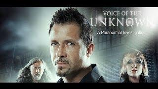 Voice of the Unknown, A Paranormal Investigation Movie Trailer