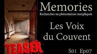 Memories : Les Voix du Couvent •TEASER•  - EP07 - S01