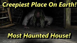 Creepiest & Most Mysterious Haunted House In The World