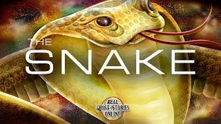The Snake | Ghost Stories, Paranormal, Supernatural, Hauntings, Horror