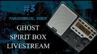 Ghost / Spirit Box # | LIVE | Ask Spirit Your Questions