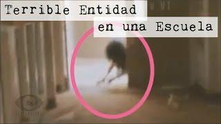 Perturbador Video de una Entidad en una Escuela (Video #Paranormal)