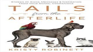 Kristy Robinett: Tails from the Afterlife - Messages from Deceased Pets | Coast to Coast AM Alt