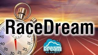 Race Dreams | Dream Meanings Podcast