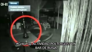 #GritoPop | POLTERGEIST EN BAR DE RUSIA