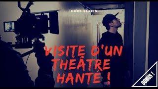 PARANORMAL : VISITE D'UN THÉÂTRE HANTE