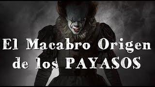 El Macabro Origen de los Payasos