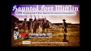 Paranormal Review Radio - LIVE Investigation @ Fort Mifflin