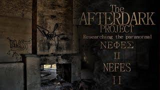 Νέφες ΙΙ ( μέρος δεύτερο ) | Nefes II ( part two ) | AfterDark