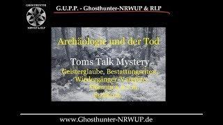 Archäologie und der Tod - Geisterglaube, Dämonen uvm. #geister #tomstalkmystery