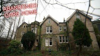 ABANDONED CARE HOME WITH A DARK PAST