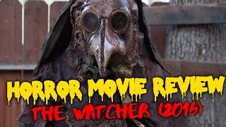 HORROR REVIEW: The Watcher (2016) on Netflix!