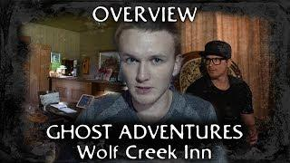 Ghost Adventures: Wolf Creek Inn (overview)