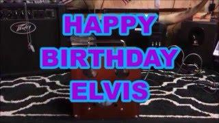 Andy's Box & Happy Birthday ELVIS