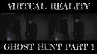 VIRTUAL REALITY GHOST HUNT (TEASER) WASHOE CLUB