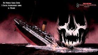 No Podrás Creer Estos 5 Datos Aterradores sobre el Titanic
