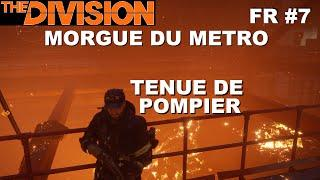 ☣ The Division [FR] Walkthrough Intégrale #7 Morgue du Métro (Pompier)