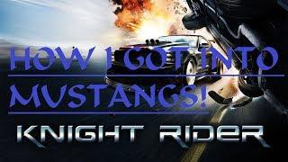 How I got into AMERICAN MUSCLE / MUSTANG- I miss YOU Knight Rider (2008) Tribute Why no Season 2