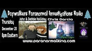 Daywalkers Paranormal Show Interviews Psychic Medium Chris Garcia