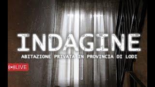 GHT - Indagine Abitazione in Provincia di Lodi - [LIVE]
