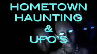 Hometown Haunting & UFO's   The Haunted Estate Podcast