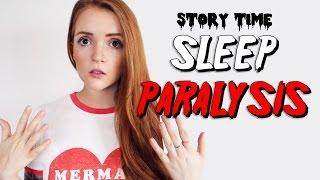STORYTIME | SLEEP PARALYSIS