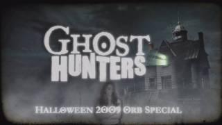 Ghost Hunters 2009 Halloween Orb Special Featuring Kris Williams