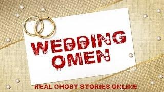 Wedding Omen | Ghost Stories, Paranormal, Supernatural, Hauntings, Horror
