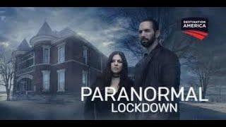 85 Paranormal Lockdown Nick Groff Katrina Weidman