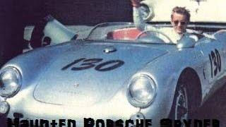The Haunted Porsche Spyder | James Dean Ghost