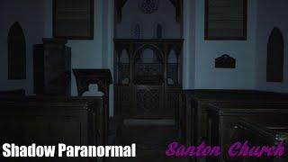 GHOST SEEN IN HAUNTED CHURCH | Santon Church | S05E02 | Shadow Paranormal