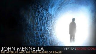 Veritas Radio - John Mennella - John Mennella  The Afterlife and the True Nature of Reality