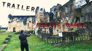 CHASSEUR DE FANTÔMES - L'ABBAYE DAMNEE (Trailer)