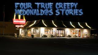 4 True Creepy McDonald's Stories
