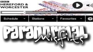 The Paranormal Misfits - Phil on Radio Hereford & Worcester