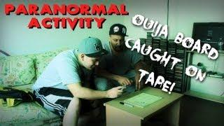OUIJA BOARD CAUGHT ON TAPE ( PARANORMAL ACTIVITY )