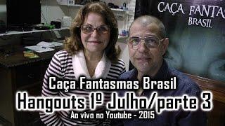 Caça Fantasmas Brasil responde perguntas ao vivo Hangouts 1 de julho 2015 parte 3