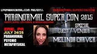 Paranormal Super Con 2015  Melinda Carver