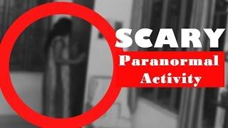 Creepiest Ghost Paranormal Activity in Haunted House! Scary Ghost ACTIVITY Caught On Tape