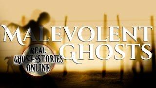 Malevolent Ghosts | Ghost Stories & Paranormal Podcast