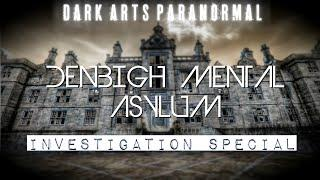 Denbigh Mental Asylum - Biggest Haunted Asylum In Wales TWO YEAR SPECIAL (Paranormal Investigation)