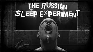 SCARY STORY - Episode 24 - The Russian Sleep Experiment