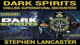 Dark Spirits: Terrorized by the Supernatural | Ghost Hauntings, Ghost Podcast,  Paranormal Witness