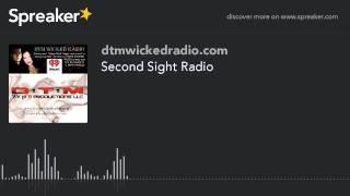 Second Sight Radio (part 9 of 9)